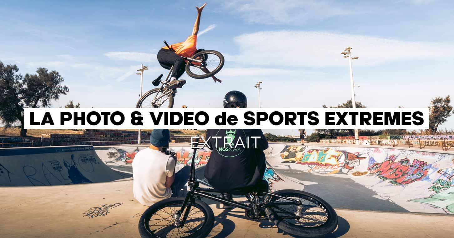 Extraits Module photo & vidéo sport extrême